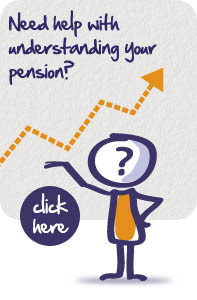 Need help with understanding your pension? Click here.